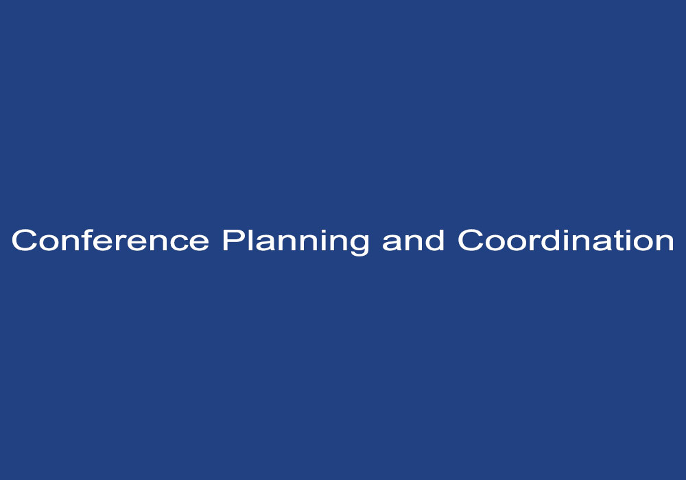 Conference Planning and Coordination