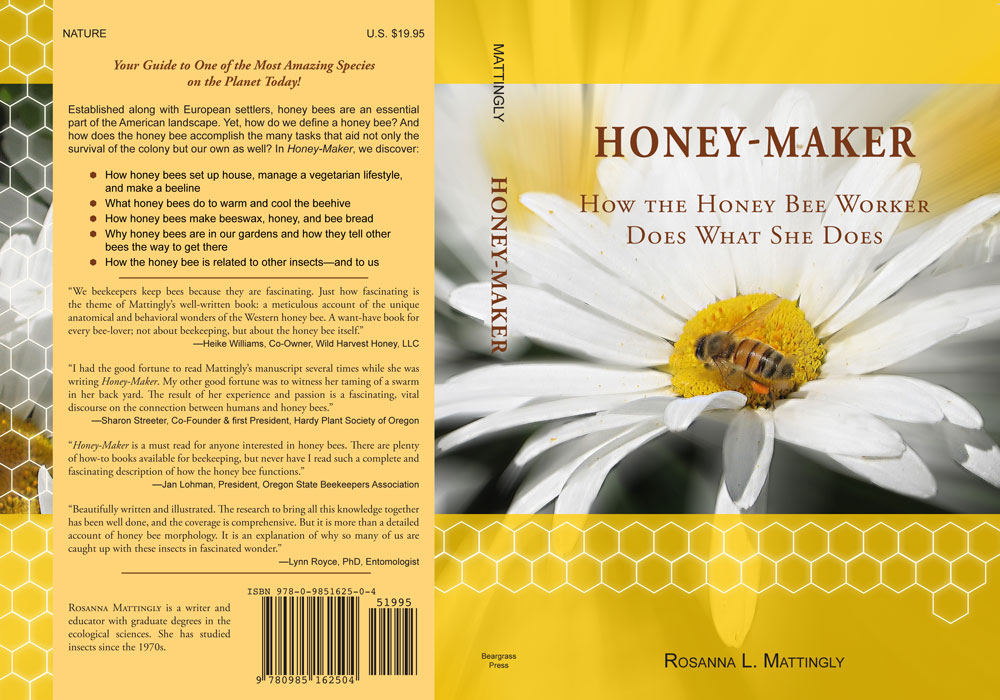 Honey-Maker: How the Honey Bee Worker Does What She Does