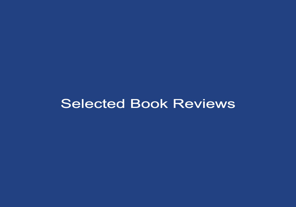 Selected Book Reviews