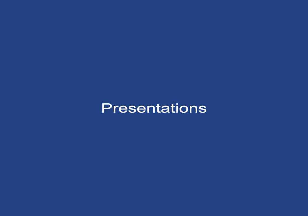 Selected Presentations